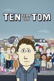 Ten-Year-Old Tom
