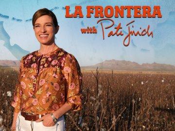 La Frontera with Pati Jinich