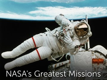 NASA's Greatest Missions