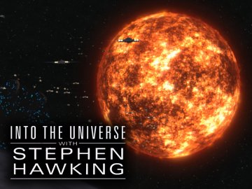 Into the Universe With Stephen Hawking