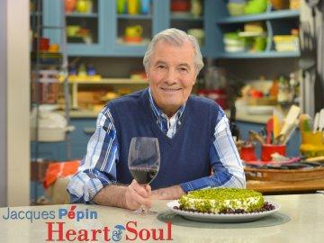Jacques Pépin: Heart & Soul