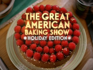The Great American Baking Show: Holiday Edition