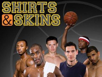 Shirts & Skins
