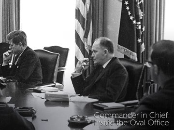 Commander in Chief: Inside the Oval Office