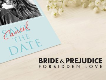 Bride & Prejudice: Forbidden Love