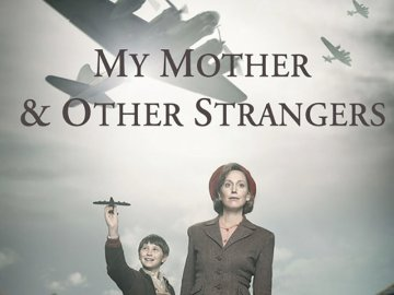 My Mother and Other Strangers on Masterpiece