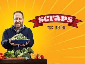 Scraps: Parts Uneaten