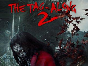 The Tag-Along 2