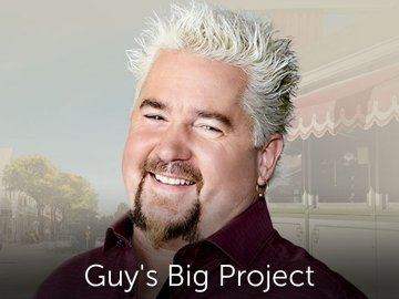 Guy's Big Project