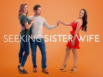 Seeking Sister Wife