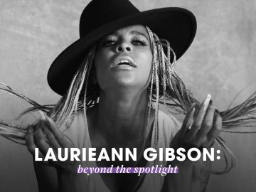 Laurieann Gibson: Beyond the Spotlight
