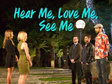 Hear Me, Love Me, See Me
