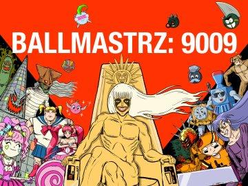 Ballmastrz: 9009