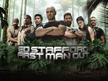 Ed Stafford: First Man Out