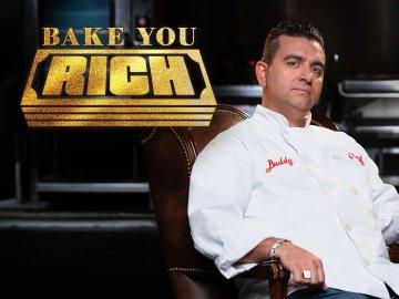 Bake You Rich