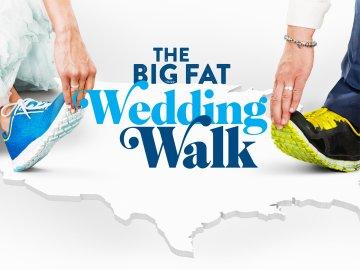 The Big Fat Wedding Walk