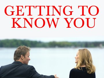 Getting to Know You