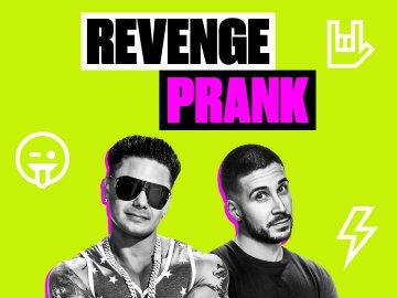 Revenge Prank