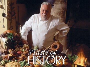 A Taste of History