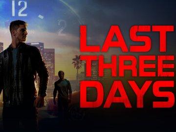Last Three Days