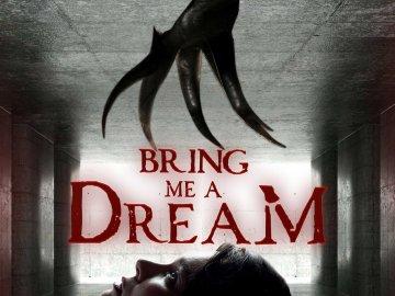 Bring Me a Dream