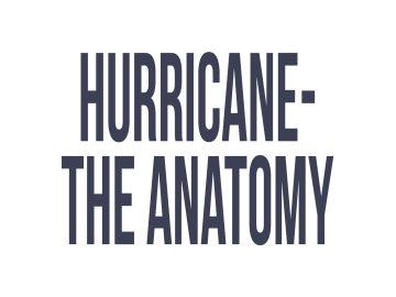 Hurricane - The Anatomy