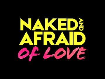 Naked and Afraid: Of Love